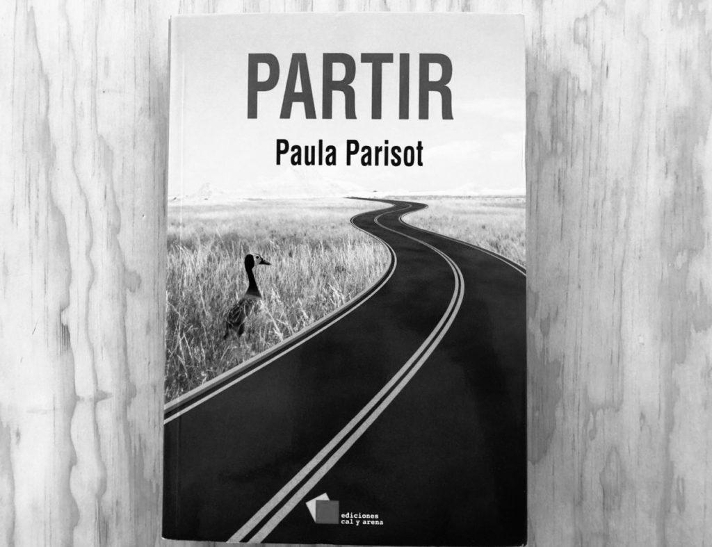 Viaje a solas: Partir, de Paula Parisot