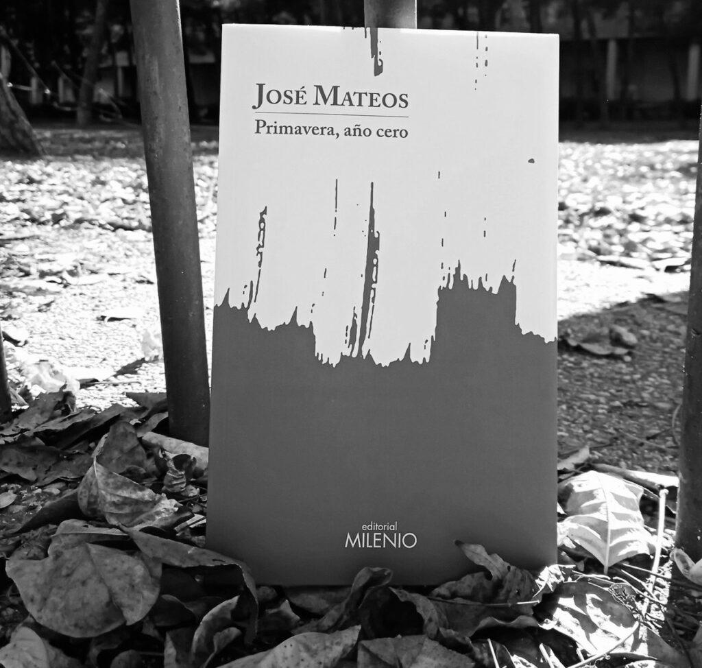 José Mateos y su Primavera, año cero