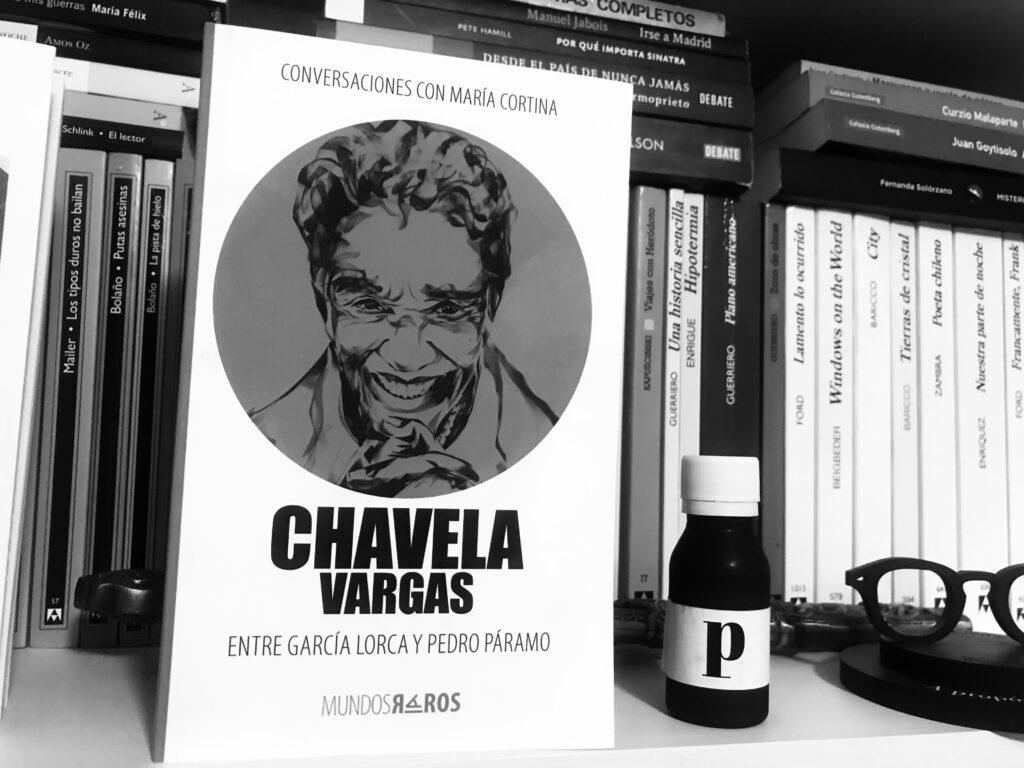 Chavela Vargas: Entre García Lorca y Pedro Páramo